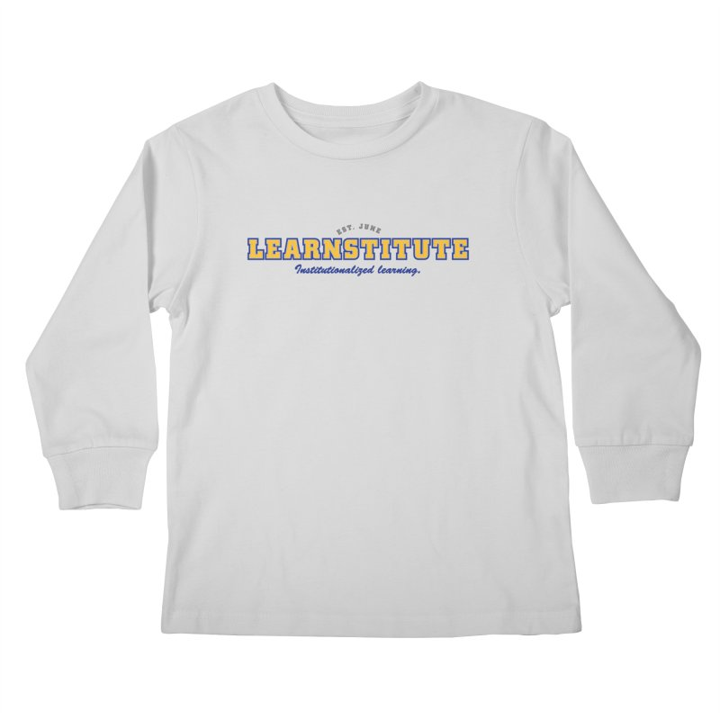 Learnstitute Kids Longsleeve T-Shirt by Tiki Bar TV's Shop