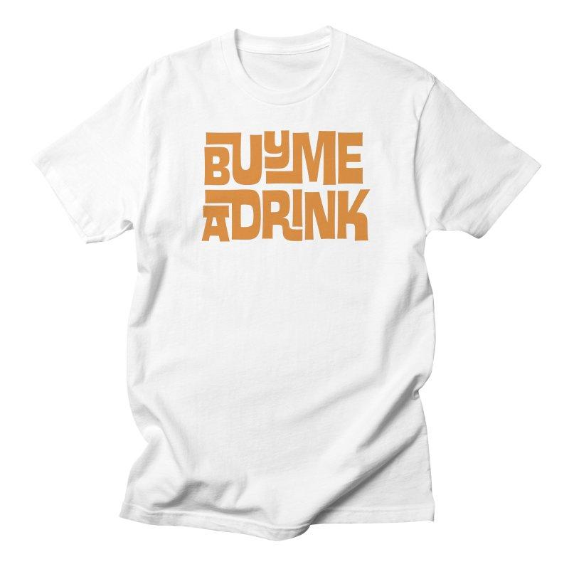 Buy Me a Drink Men's Regular T-Shirt by Tiki Bar TV's Shop