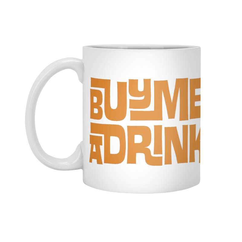 Buy Me a Drink Accessories Standard Mug by Tiki Bar TV's Shop