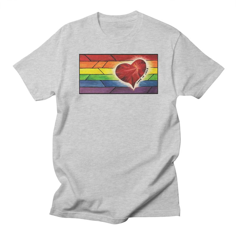 Love is Love Women's Unisex T-Shirt by Tilted Windmill's Artist Shop