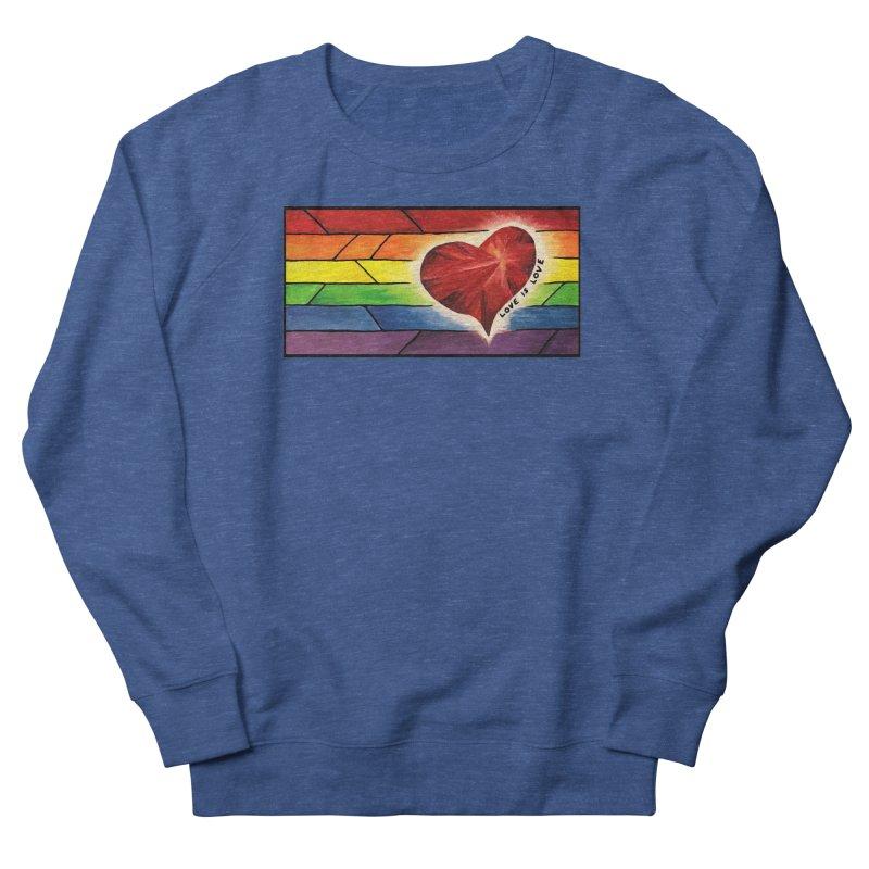 Love is Love Women's French Terry Sweatshirt by Tilted Windmill's Artist Shop
