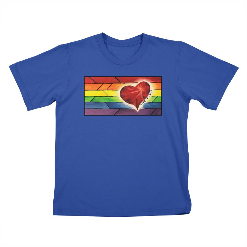 Love is Love Kids T-Shirt by Tilted Windmill's Artist Shop