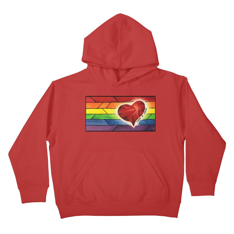 Love is Love Kids Pullover Hoody by Tilted Windmill's Artist Shop