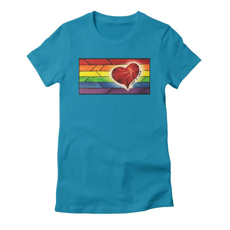 Love is Love Women's Fitted T-Shirt by Tilted Windmill's Artist Shop