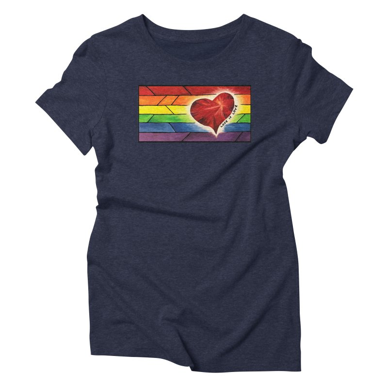 Love is Love Women's Triblend T-shirt by Tilted Windmill's Artist Shop