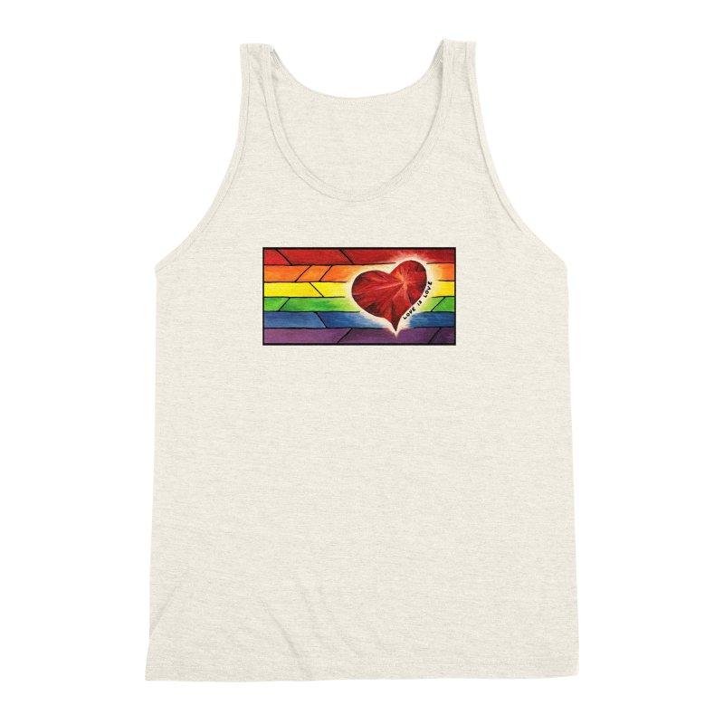 Love is Love Men's Triblend Tank by Tilted Windmill's Artist Shop