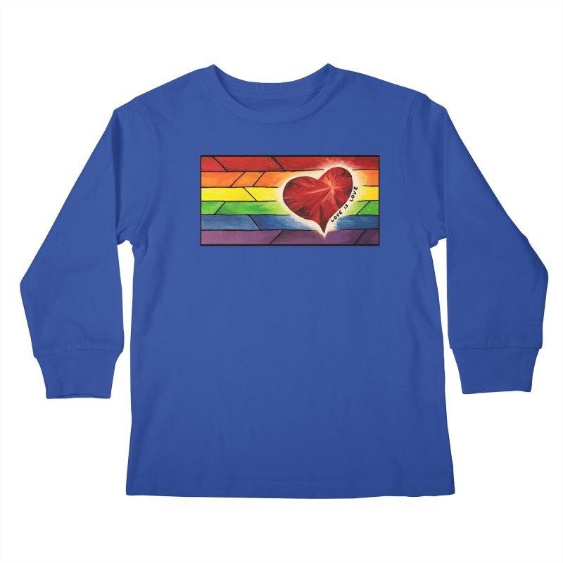 Love is Love Kids Longsleeve T-Shirt by Tilted Windmill's Artist Shop