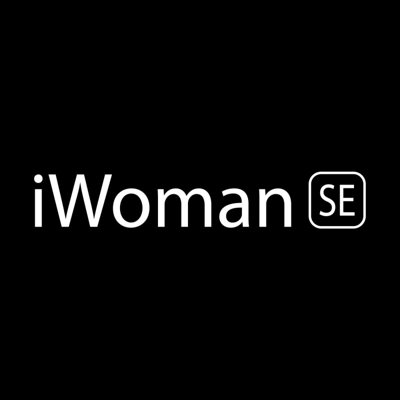 iWoman SE   by Tilted Windmill's Artist Shop