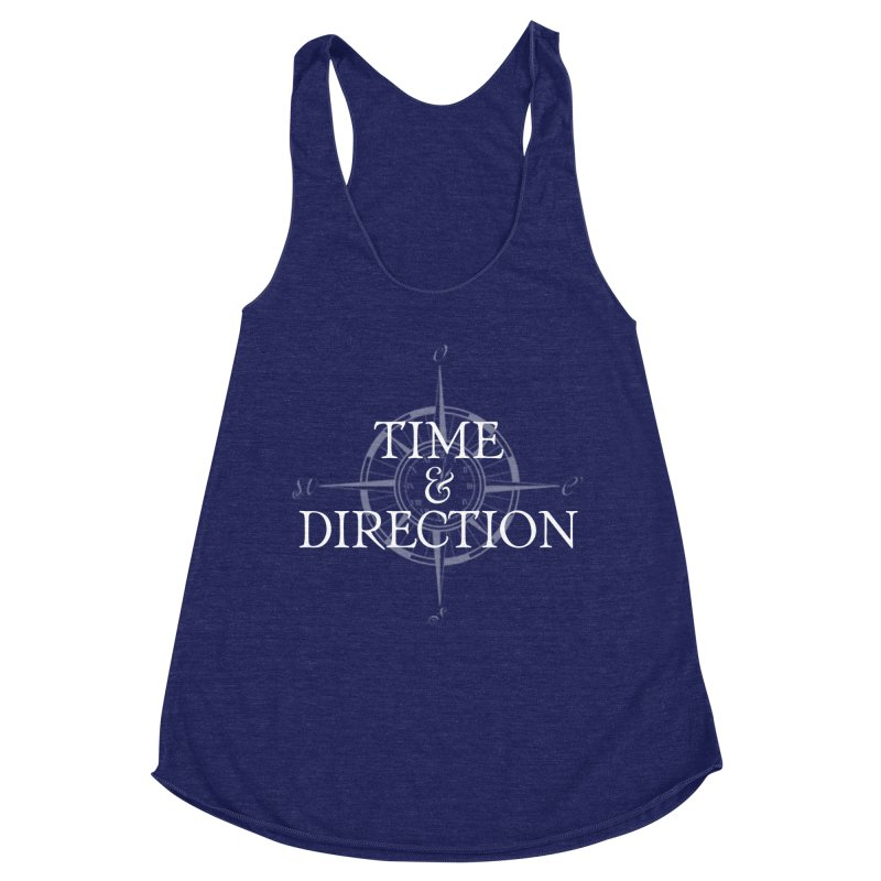 Time & Direction Compass Women's Racerback Triblend Tank by Time & Direction Wines's Artist Shop