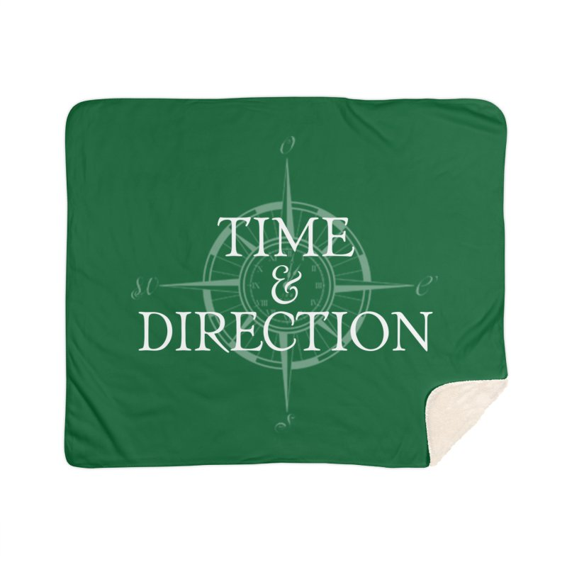 Time & Direction Compass Home Sherpa Blanket Blanket by Time & Direction Wines's Artist Shop