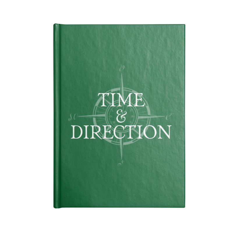 Time & Direction Compass Accessories Lined Journal Notebook by Time & Direction Wines's Artist Shop