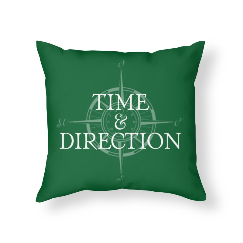 Time & Direction Compass Home Throw Pillow by Time & Direction Wines's Artist Shop