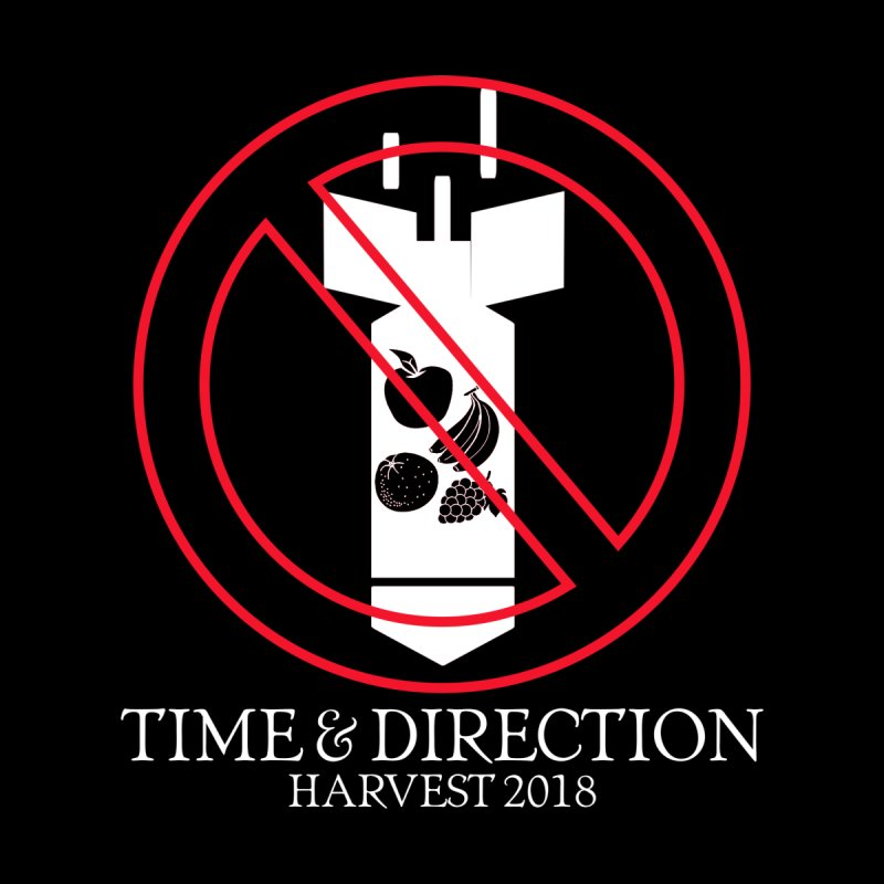 No Fruit Bombs by Time & Direction Wines's Artist Shop