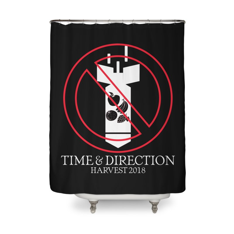 No Fruit Bombs Home Shower Curtain by Time & Direction Wines's Artist Shop