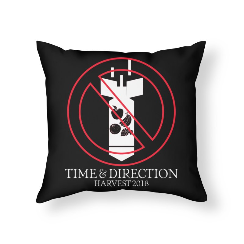 No Fruit Bombs Home Throw Pillow by Time & Direction Wines's Artist Shop
