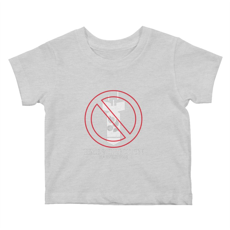 No Fruit Bombs Kids Baby T-Shirt by Time & Direction Wines's Artist Shop