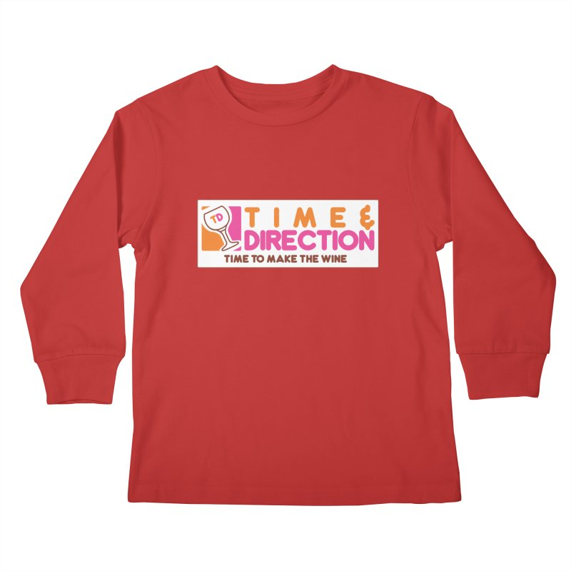 America Runs on T&D Kids Longsleeve T-Shirt by Time & Direction Wines's Artist Shop