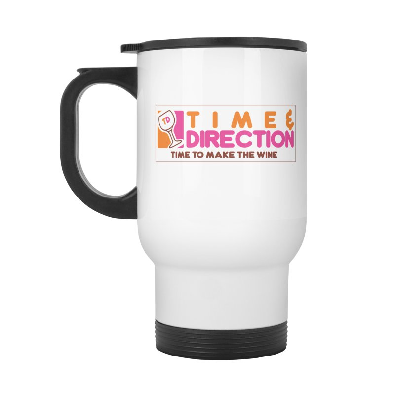 America Runs on T&D Accessories Travel Mug by Time & Direction Wines's Artist Shop