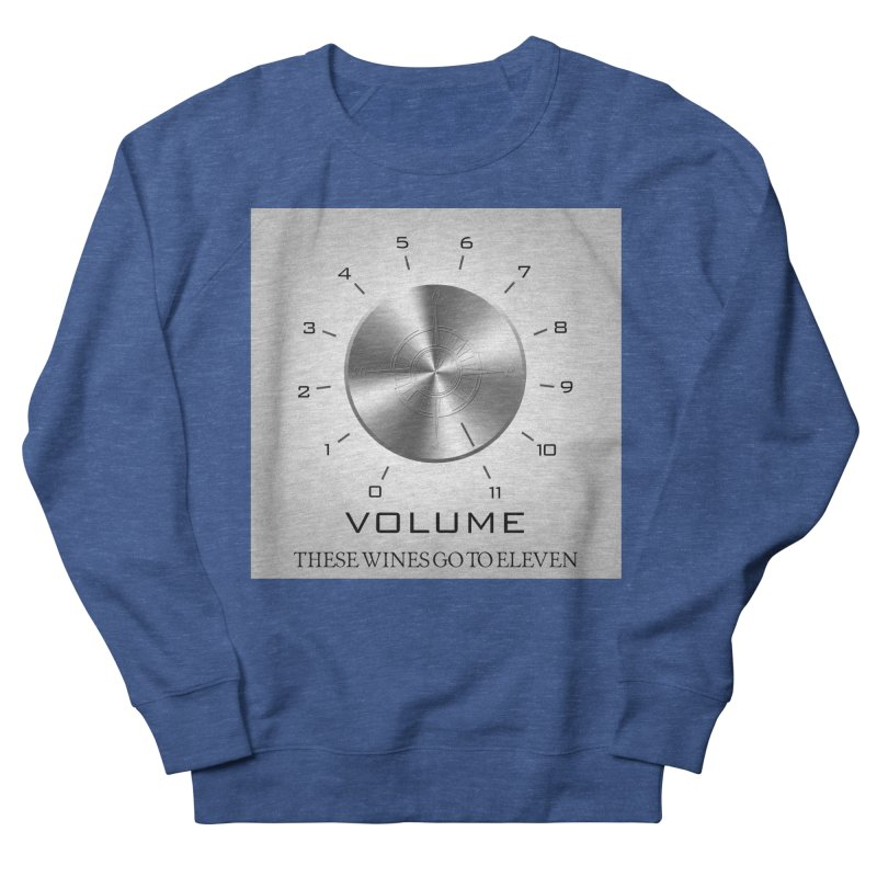 Eleven Men's French Terry Sweatshirt by Time & Direction Wines's Artist Shop