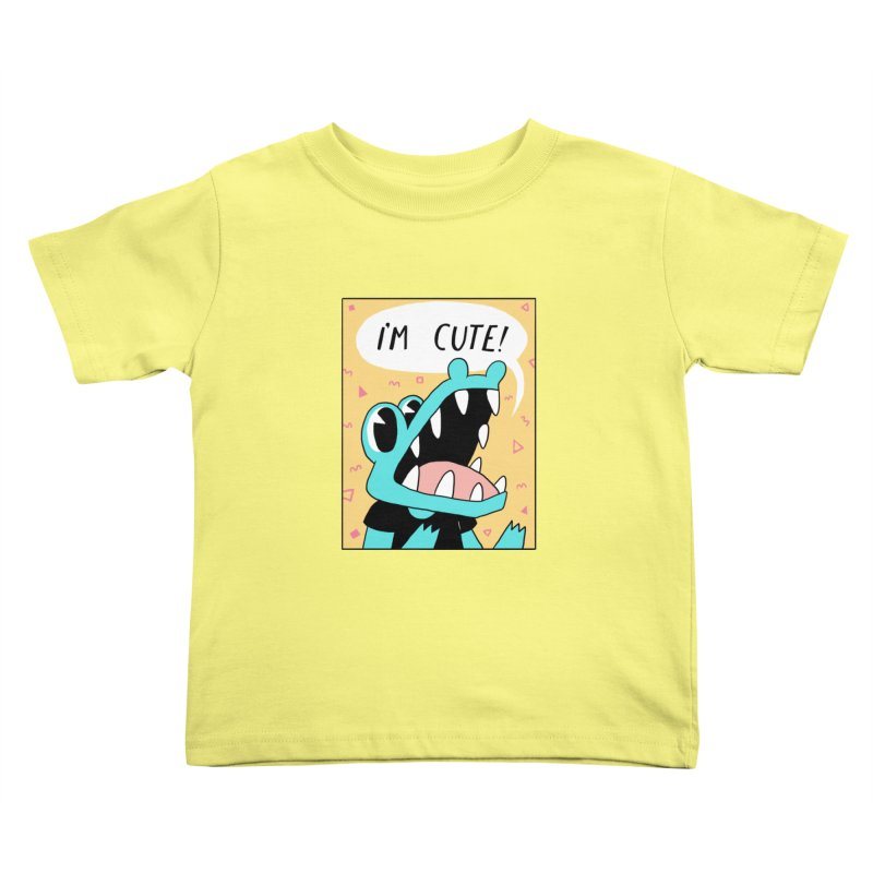 I'M CUTE! Kids Toddler T-Shirt by GOOD AND NICE SHIRTS