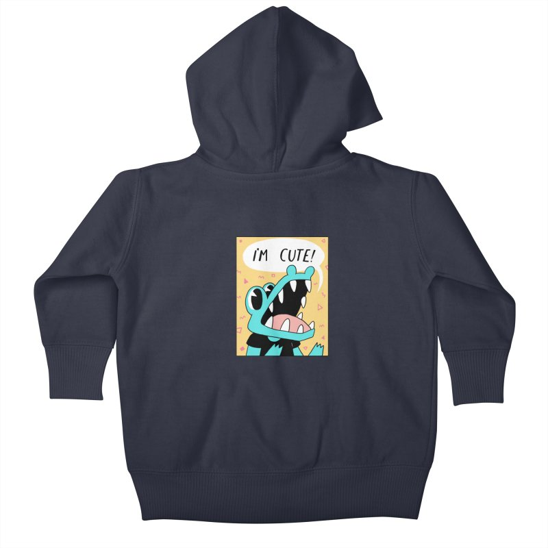 I'M CUTE! Kids Baby Zip-Up Hoody by GOOD AND NICE SHIRTS