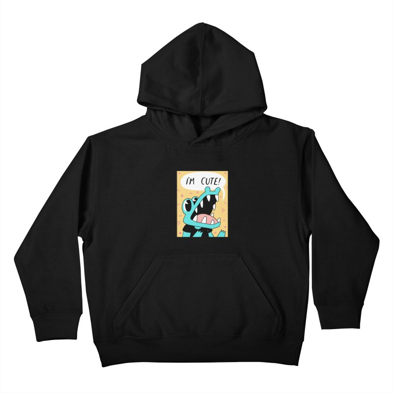 I'M CUTE! Kids Pullover Hoody by GOOD AND NICE SHIRTS