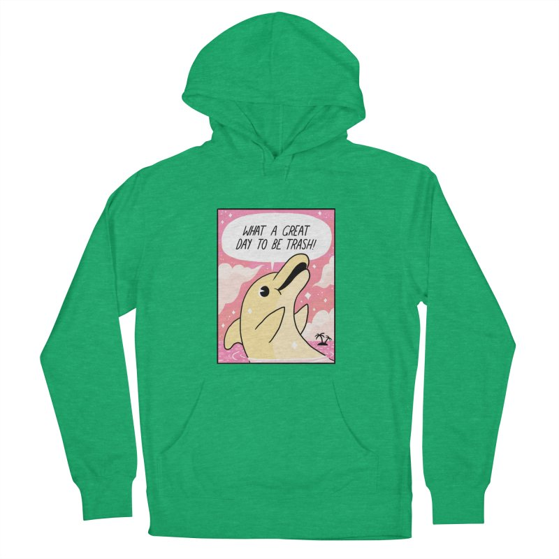 TRASH DOLPHIN  Women's Pullover Hoody by GOOD AND NICE SHIRTS