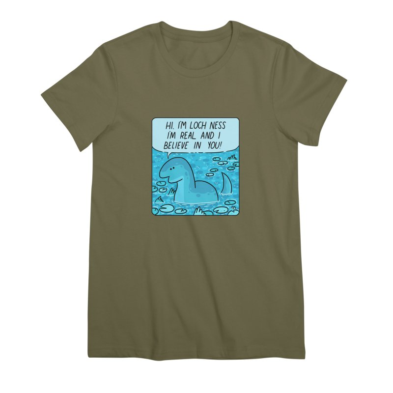 LOCH NESS BELIEVES IN YOU Women's Premium T-Shirt by GOOD AND NICE SHIRTS