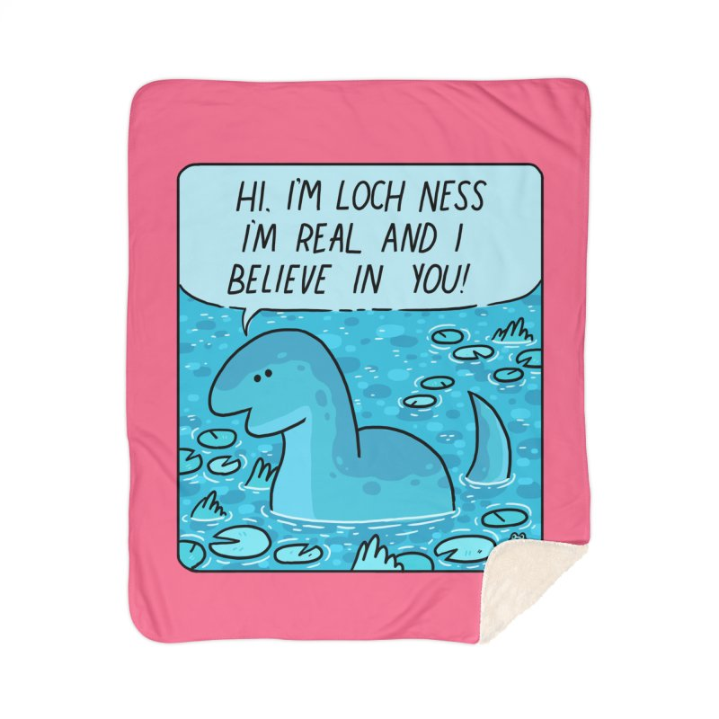 LOCH NESS BELIEVES IN YOU Home Sherpa Blanket Blanket by GOOD AND NICE SHIRTS