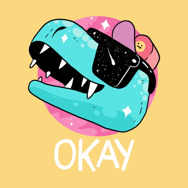 OKAY! None  by GOOD AND NICE SHIRTS