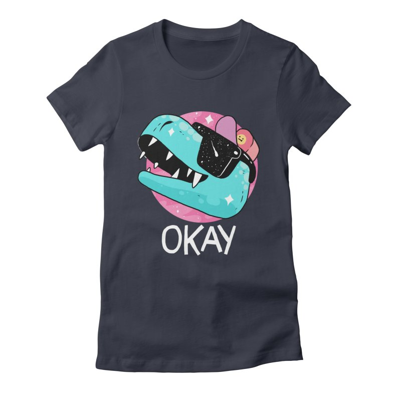 OKAY! Women's Fitted T-Shirt by GOOD AND NICE SHIRTS