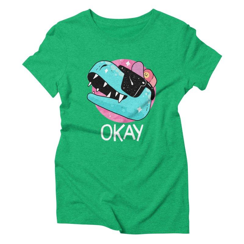 OKAY! Women's Triblend T-shirt by GOOD AND NICE SHIRTS