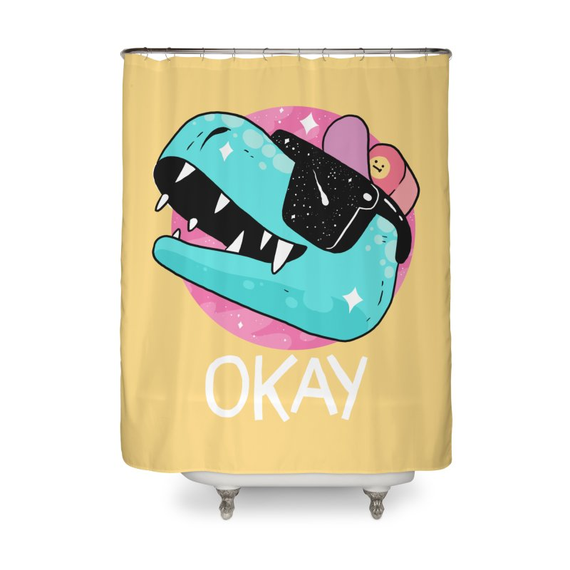OKAY! Home Shower Curtain by GOOD AND NICE SHIRTS