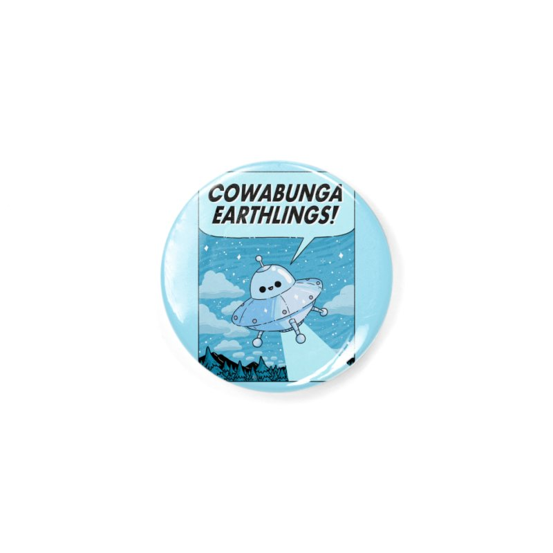 COWABUNGA EARTHLINGS Accessories Button by GOOD AND NICE SHIRTS