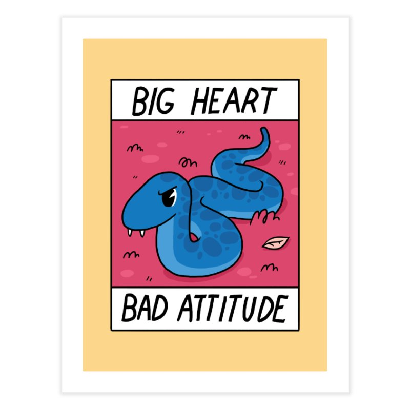 BIG HEART/BAD ATTITUDE Home Fine Art Print by GOOD AND NICE SHIRTS