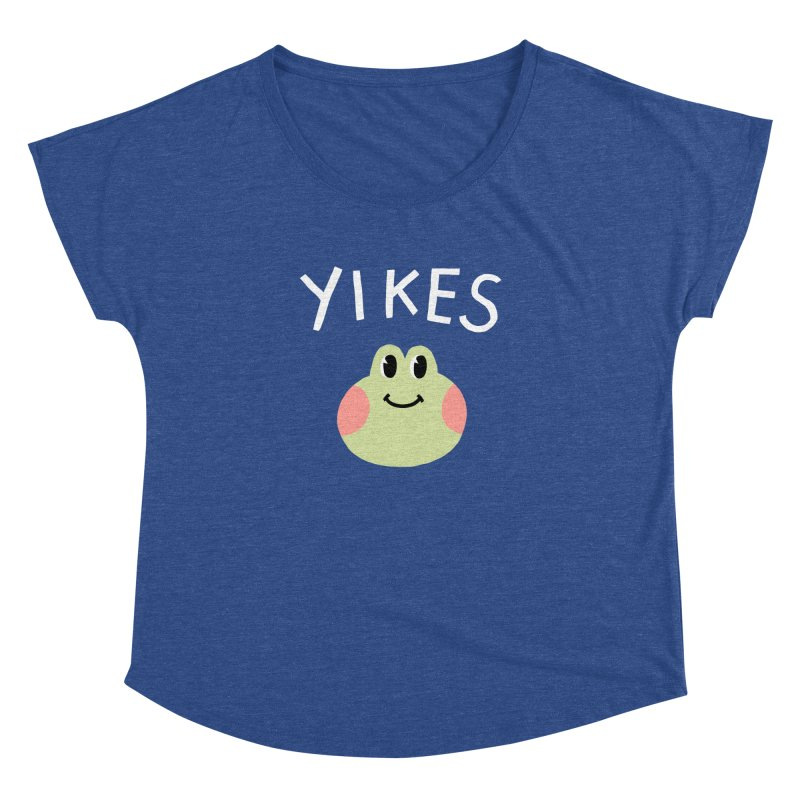 YIKES Women's Dolman by GOOD AND NICE SHIRTS