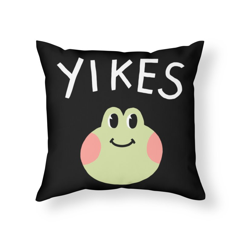 YIKES Home Throw Pillow by GOOD AND NICE SHIRTS