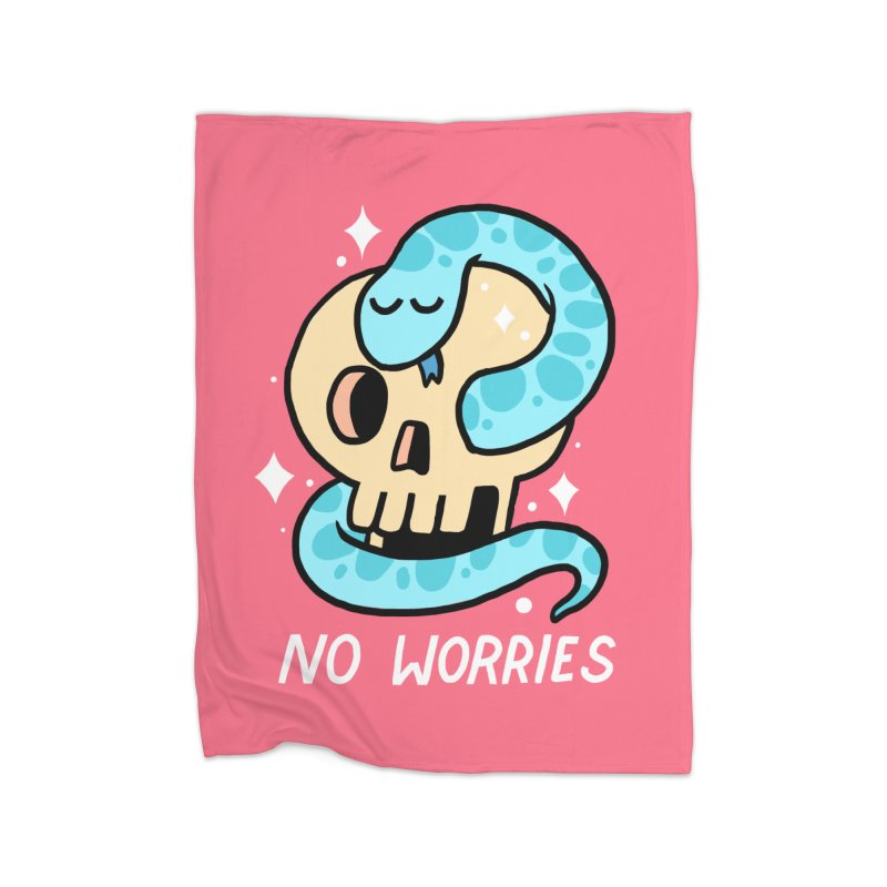 NO WORRIES Home Fleece Blanket Blanket by GOOD AND NICE SHIRTS