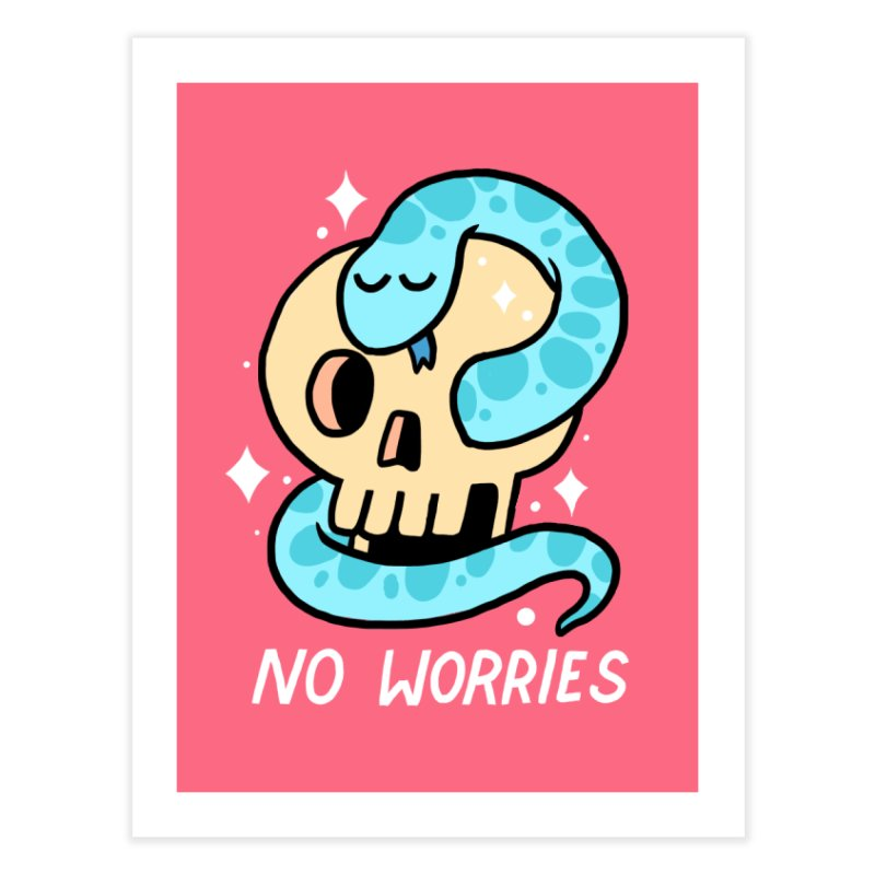 NO WORRIES Home Fine Art Print by GOOD AND NICE SHIRTS