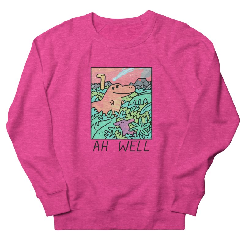 AH WELL Women's French Terry Sweatshirt by GOOD AND NICE SHIRTS