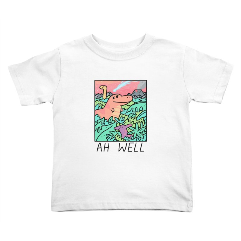 AH WELL Kids Toddler T-Shirt by GOOD AND NICE SHIRTS