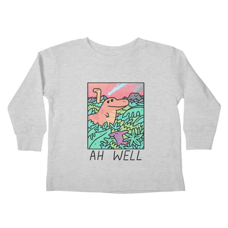 AH WELL Kids Toddler Longsleeve T-Shirt by GOOD AND NICE SHIRTS
