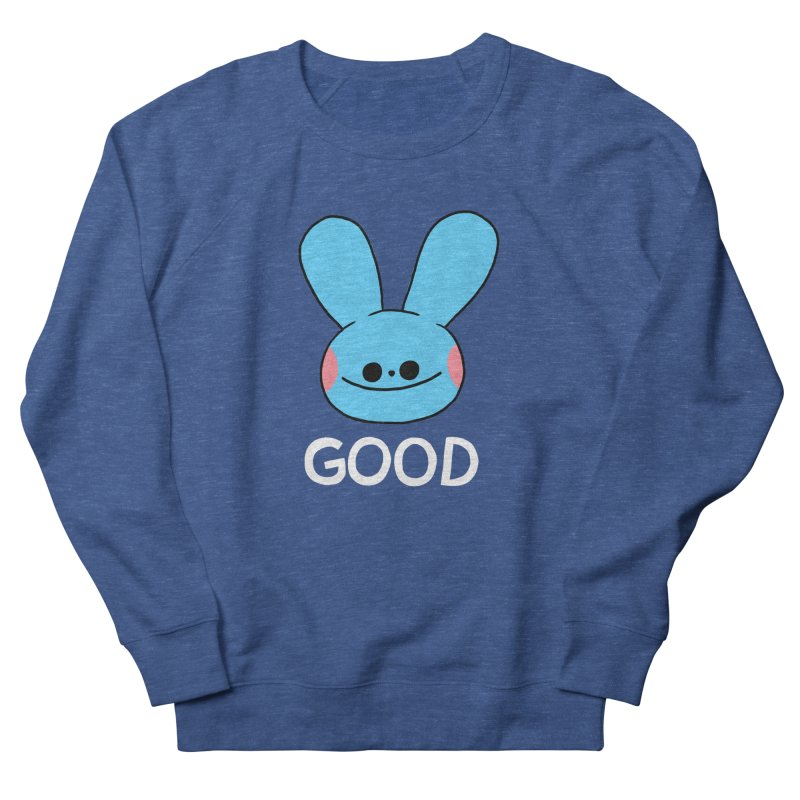 GOOD Women's French Terry Sweatshirt by GOOD AND NICE SHIRTS