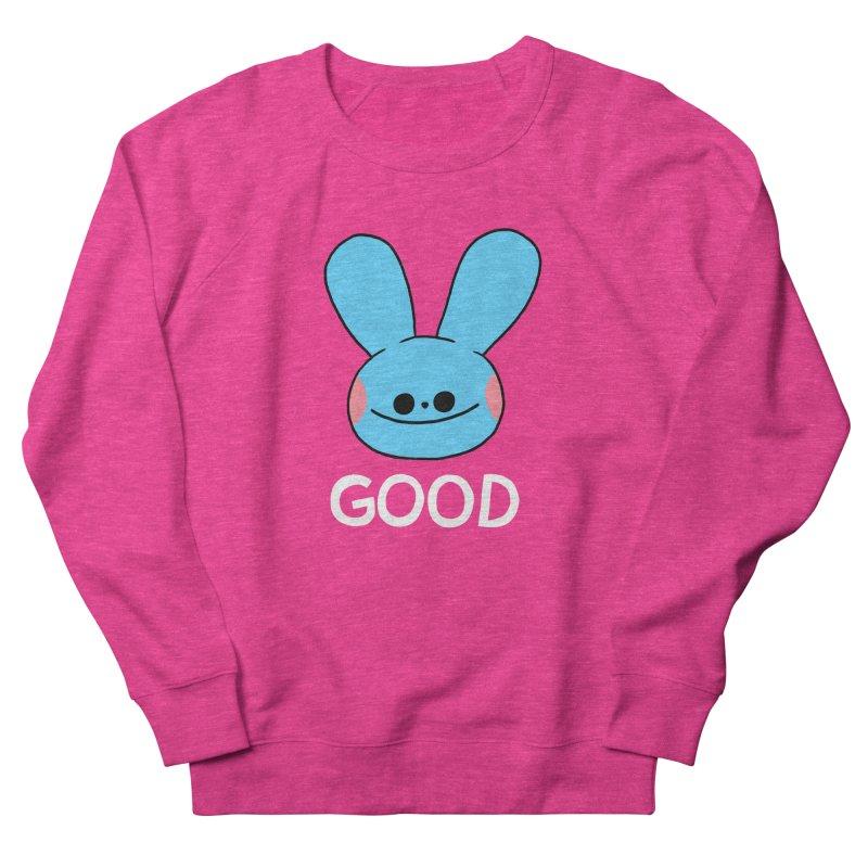 GOOD Women's Sweatshirt by GOOD AND NICE SHIRTS