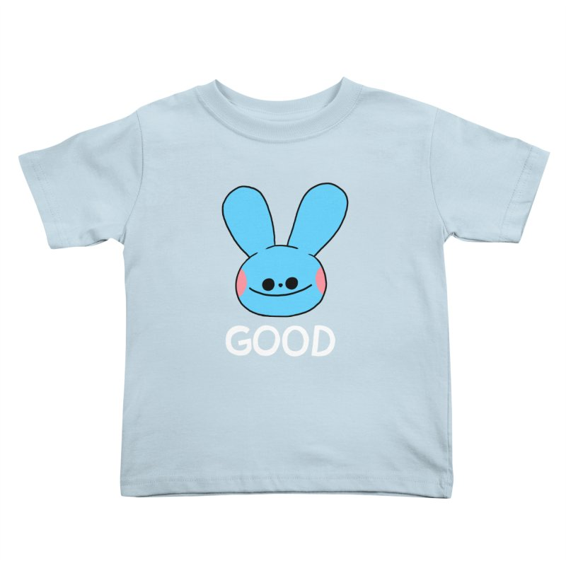 GOOD Kids Toddler T-Shirt by GOOD AND NICE SHIRTS