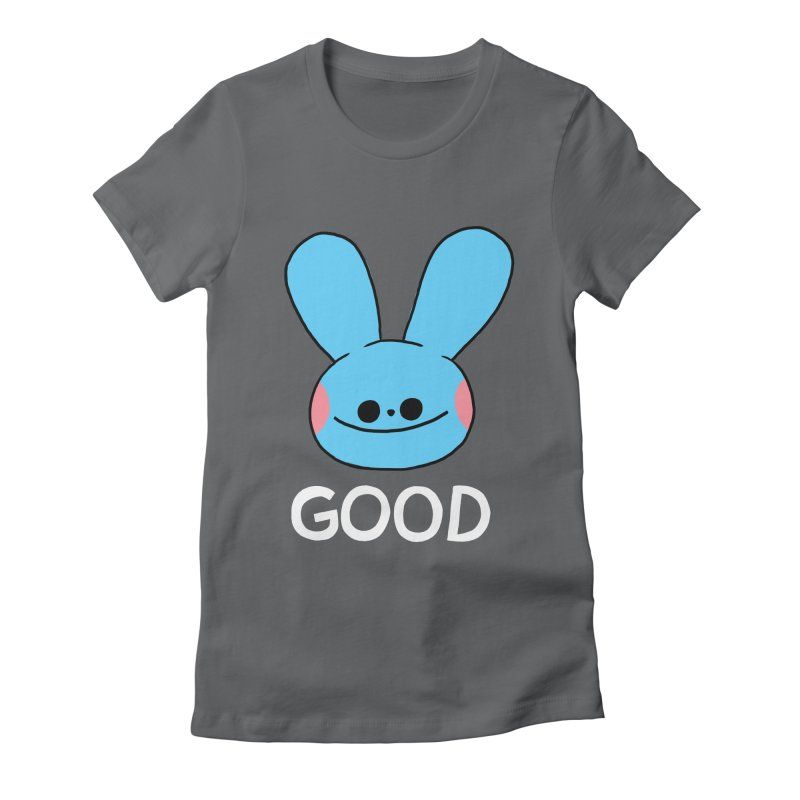 GOOD Women's Fitted T-Shirt by GOOD AND NICE SHIRTS