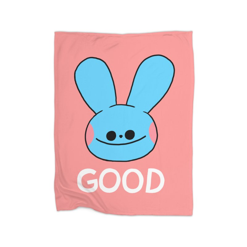 GOOD Home Blanket by GOOD AND NICE SHIRTS