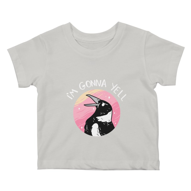 I'M GONNA YELL Kids Baby T-Shirt by GOOD AND NICE SHIRTS