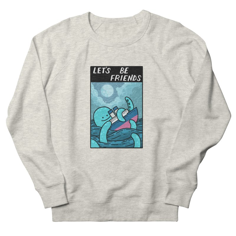 LET'S BE FRIENDS Men's French Terry Sweatshirt by GOOD AND NICE SHIRTS