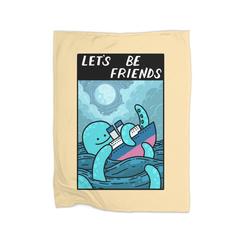 LET'S BE FRIENDS Home Blanket by GOOD AND NICE SHIRTS